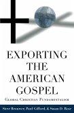 Exporting the American Gospel (eBook, ePUB)