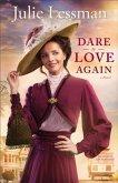Dare to Love Again (The Heart of San Francisco Book #2) (eBook, ePUB)