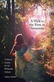 A Walk to the River in Amazonia (eBook, ePUB)