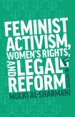 Feminist Activism, Women's Rights, and Legal Reform (eBook, ePUB)