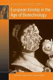 European Kinship in the Age of Biotechnology (eBook, ePUB)