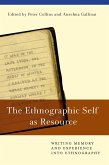 The Ethnographic Self as Resource (eBook, ePUB)