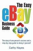 The Easy eBay Business Guide (eBook, ePUB)