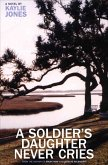 A Soldier's Daughter Never Cries (eBook, ePUB)