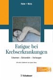 Fatigue bei Krebserkrankungen (eBook, PDF)