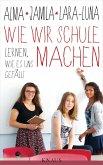 Wie wir Schule machen (eBook, ePUB)