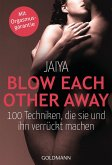 Blow Each Other Away (eBook, ePUB)
