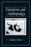 Feminism and Anthropology (eBook, ePUB)