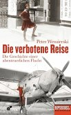 Die verbotene Reise (eBook, ePUB)