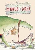 Minus Drei wünscht sich ein Haustier / Minus Drei Bd.1 (eBook, ePUB)