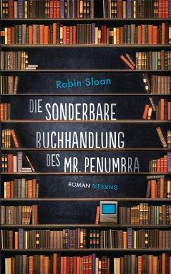 Die sonderbare Buchhandlung des Mr. Penumbra (e...