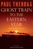 Ghost Train to the Eastern Star (eBook, ePUB)