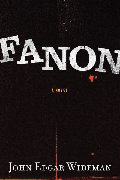 Fanon (eBook, ePUB) - Wideman, John Edgar