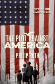 The Plot Against America (eBook, ePUB)