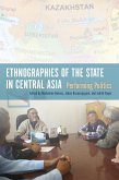Ethnographies of the State in Central Asia (eBook, ePUB)