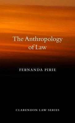 The Anthropology of Law (eBook, PDF) - Pirie, Fernanda