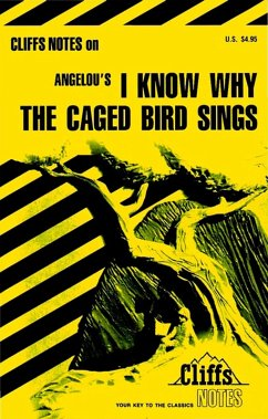 CliffsNotes on Angelou's I Know Why the Caged Bird Sings (eBook, ePUB) - Robinson, Mary