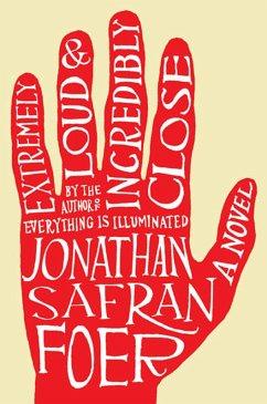 Extremely Loud and Incredibly Close (eBook, ePUB) - Foer, Jonathan Safran