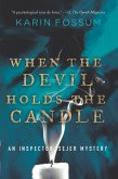 When the Devil Holds the Candle (eBook, ePUB)