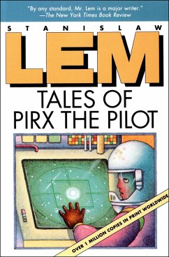 Tales of Pirx the Pilot (eBook, ePUB) - Lem, Stanislaw