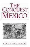 The Conquest of Mexico (eBook, PDF)