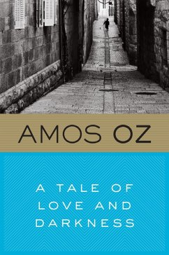 A Tale of Love and Darkness (eBook, ePUB) - Oz, Amos