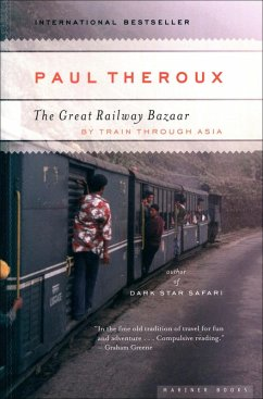 The Great Railway Bazaar (eBook, ePUB) - Theroux, Paul