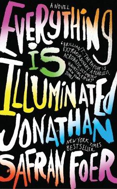 Everything Is Illuminated (eBook, ePUB) - Foer, Jonathan Safran