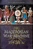 Macedonian War Machine 359-281 BC (eBook, ePUB)