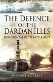 Defence of the Dardanelles (eBook, ePUB)