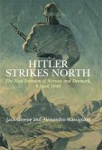 Hitler Strikes North (eBook, ePUB)