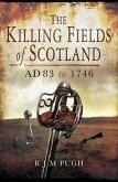 Killing Fields of Scotland (eBook, ePUB)