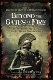 Beyond the Gates of Fire (eBook, ePUB)