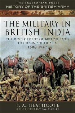 Military in British India (eBook, ePUB) - Heathcote, T A