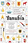 Danubia: A Personal History of Habsburg Europe (eBook, ePUB)