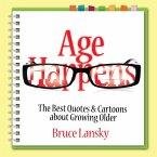 Age Happens (eBook, ePUB)