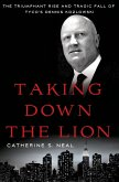 Taking Down the Lion (eBook, ePUB)