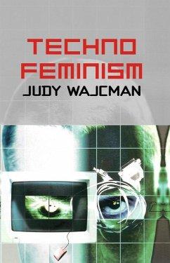 TechnoFeminism (eBook, PDF) - Wajcman, Judy