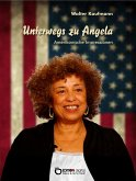 Unterwegs zu Angela (eBook, ePUB)