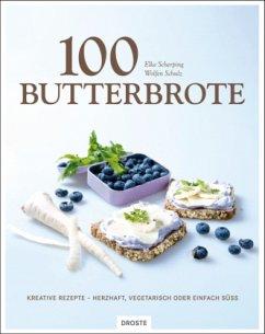 100 Butterbrote - Scherping, Elke; Schulz, Wolfen