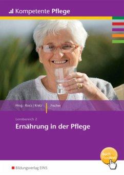 Ernährung in der Pflege. Schülerband - Fischer, Ursula