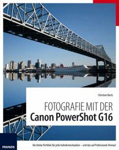 Fotografie mit der PowerShot G16 (Canon)