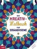 Das Kreativ-Malbuch für Erwachsene