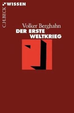Der Erste Weltkrieg - Berghahn, Volker R.
