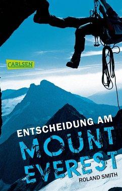 Entscheidung am Mount Everest - Smith, Roland