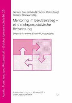 Mentoring im Berufseinstieg - eine mehrperspektivische Betrachtung