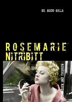 Rosemarie Nitribitt - Golla, Guido