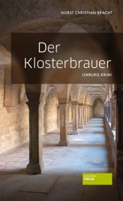 Der Klosterbrauer - Bracht, Horst Ch.