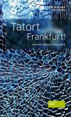 Tatort Frankfurt