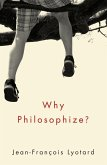 Why Philosophize? (eBook, PDF)